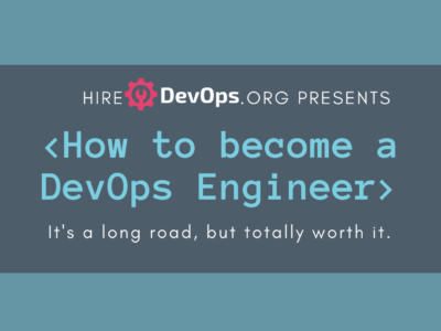 How To Become DevOps Engineer 2019 Roadmap with Tips