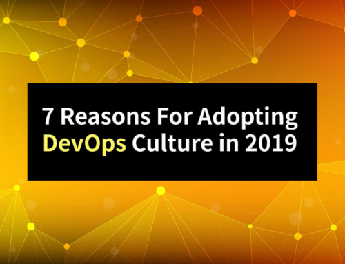 Why Should You Adopt a DevOps Culture in 2019?